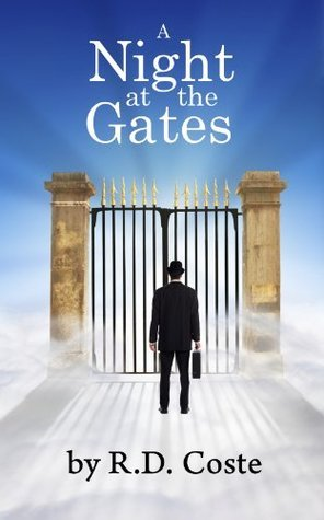 A Night at the Gates  by  R.D. Coste