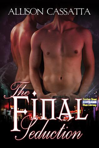 The Final Seduction (Sin & Seduction, #3) Allison Cassatta