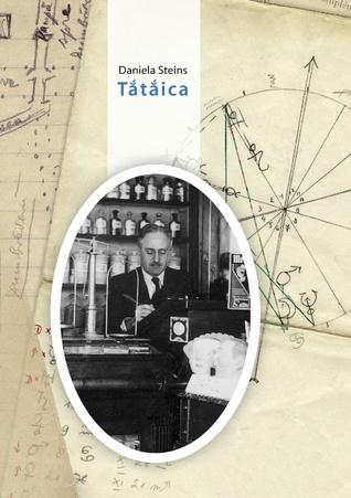 Tataica: – roman – Daniela Steins