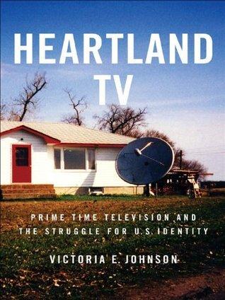 Heartland TV  by  Victoria E. Johnson
