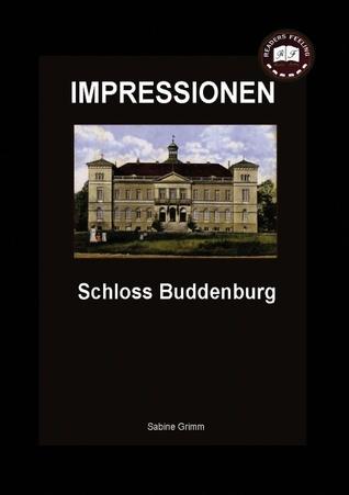 Schloss Buddenburg: Impressionen  by  Sabine Grimm