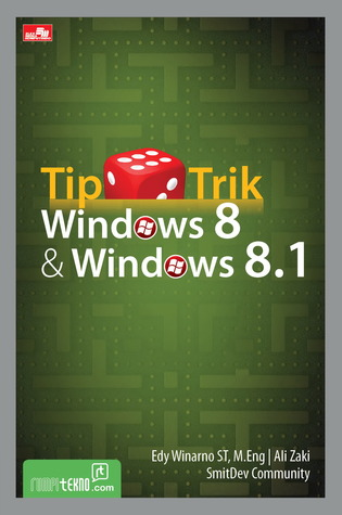 Tip Trik Windows 8 & Windows 8.1 Edy Winarno ST, M.Eng