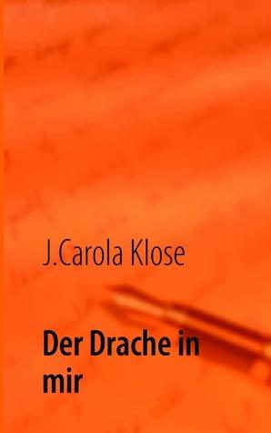 Der Drache in mir: Tabaluga J.Carola Klose