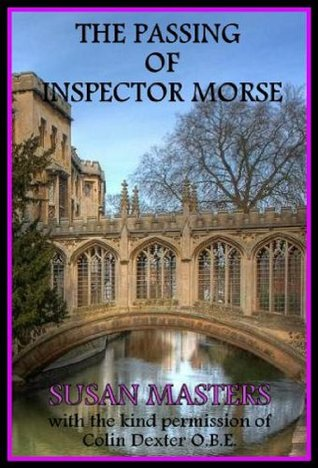 The Passing of Inspector Morse Susan  Masters