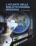 Latlante della biblioteconomia moderna  by  R. David Lankes