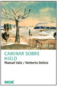 Caminar sobre hielo Manuel Valls