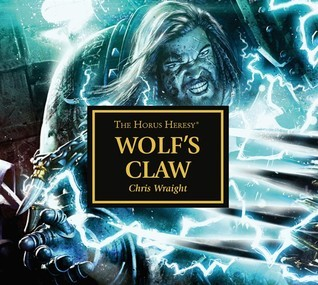 Wolfs Claw  by  Chris Wraight