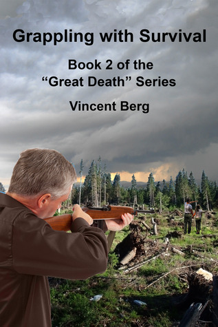 Grappling with Survival (Great Death, #2) Vincent Berg