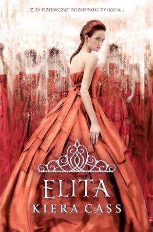 Elita (Rywalki, #2) Kiera Cass