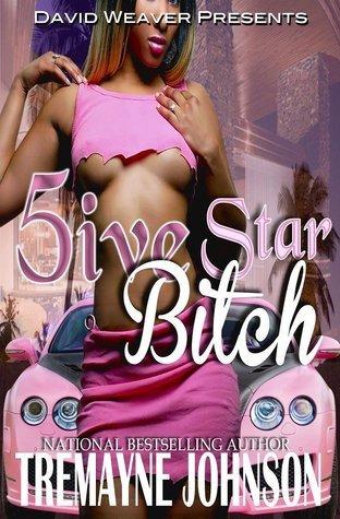 5ive Star Bitch Tremayne Johnson
