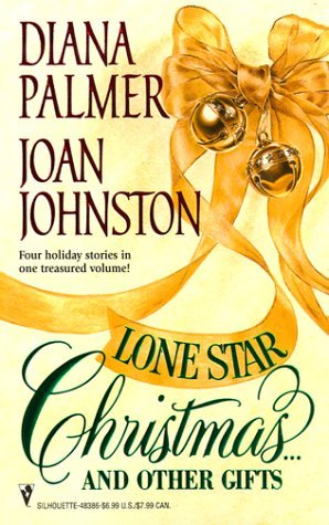 Lone Star Christmas... and Other Gifts: Christmas Cowboy/A Hawks Way Christmas/Redbird/Taming the Lone Wolf Diana Palmer