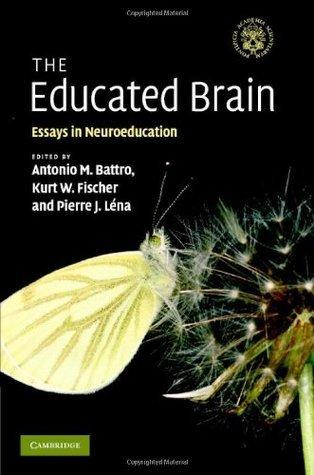 The Educated Brain  by  Antonio M. Battro