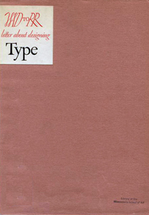 WAD to RR: A Letter about Designing Type  by  W.A. Dwiggins