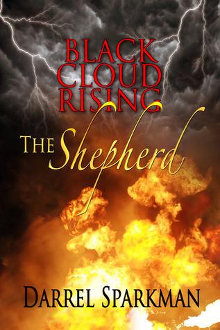 Black Cloud Rising - The Shepherd Darrel Sparkman
