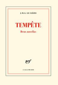 Tempête : deux novellas Jean-Marie G. Le Clézio
