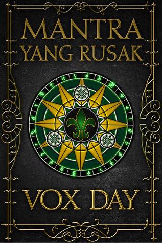 Mantra yang Rusak Vox Day