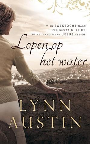 Lopen op het water Lynn Austin