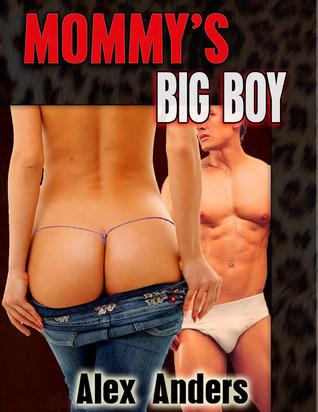 Mommys Big Boy Alex Anders
