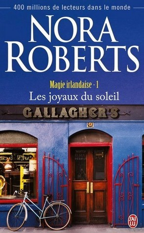 Les Joyaux du soleil (Magie irlandaise, #1)  by  Nora Roberts