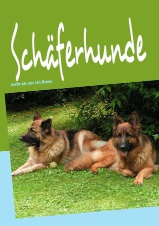 Schäferhunde: mehr als nur ein Hund  by  Bettina Bormann