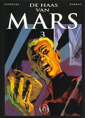 De Haas van Mars 3 (De Haas van Mars, #3)  by  Patrick Cothias