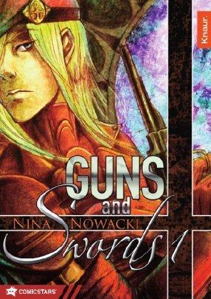 Guns and Swords 1 Nina Nowacki