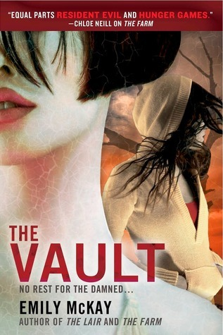 The Vault (The Farm, #3)  by  Emily McKay