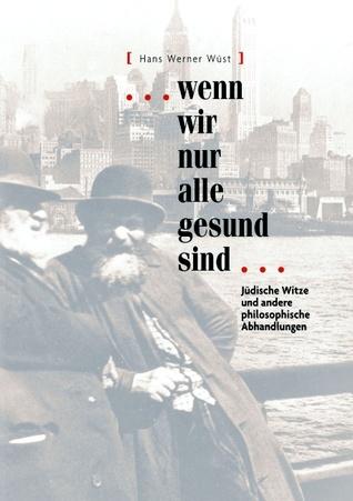 Sprüche und Widersprüche: Handbuch der 10000 besten Zitate  by  Hans Werner Wüst