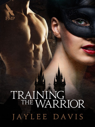 Training the Warrior  by  Jaylee Davis