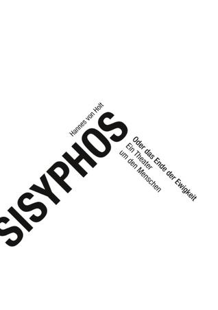 Sisyphos: oder das Ende der Ewigkeit  by  Hannes Von Holt