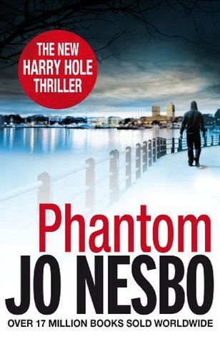 Phantom (Oslo Sequence 7)  by  Jo Nesbø