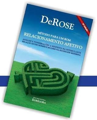 Método para um Bom Relacionamento Afetivo  by  DeRose