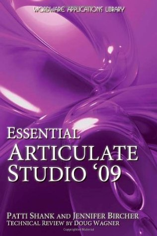 Essential Articulate Studio 09  by  Patti Shank