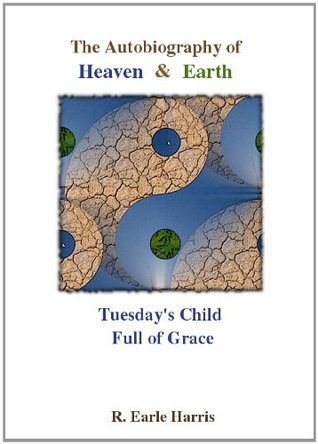 Tuesdays Child  by  R. Earle Harris
