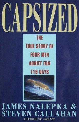 Adrift: Seventy Six Days Lost At Sea (Corgi Books)  by  Steven Callahan