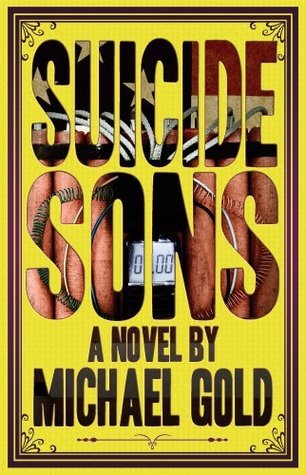 Suicide Sons Michael  Gold