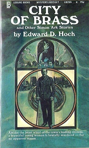 City of Brass and Other Simon Ark Stories Edward D. Hoch