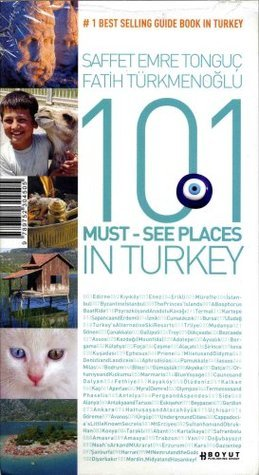 101 Must-See Places in Turkey  by  Saffet Emre Tonguç