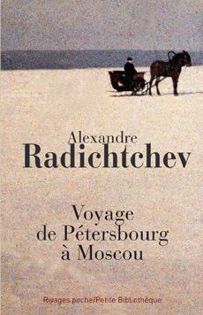 Voyage De Petersbourg À Moscou  by  Alexandre Radichtchev