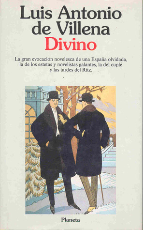 Divino  by  Luis Antonio de Villena