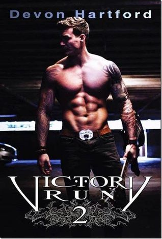 Victory Run 2 (The Story of Victory Payne, #2) Devon Hartford