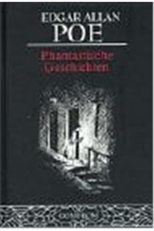 Phantastische Geschichten  by  Edgar Allan Poe