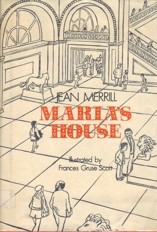 Marias House Jean Merrill