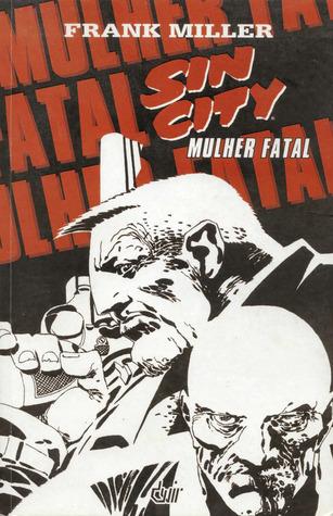 Sin City: Mulher Fatal Frank Miller