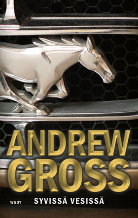 Syvissä vesissä Andrew Gross