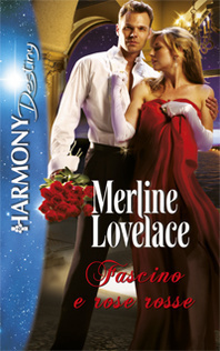 Fascino e rose rosse (Holidays Abroad #3) Merline Lovelace