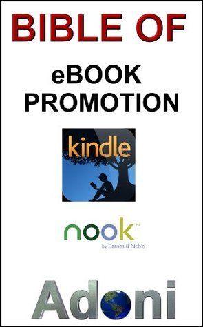 Bible Of eBook Promotion  by  Sol Adoni