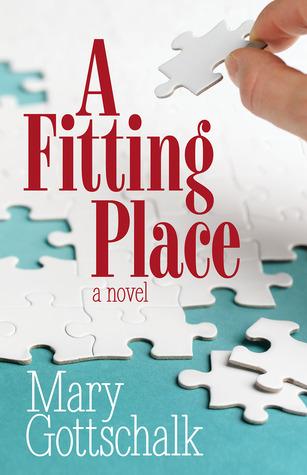 A Fitting Place Mary Gottschalk