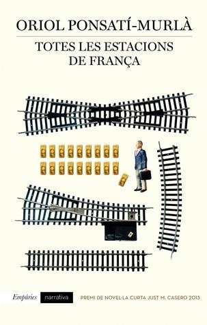Totes les estacions de França Oriol Ponsatí-Murlà