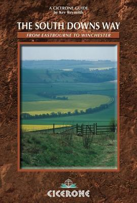 The South Downs Way: Described East-West and West-East  by  Kev Reynolds